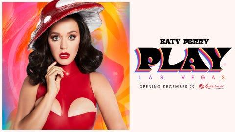 KATY PERRY: PLAY at The Theatre at Resorts World Las Vegas