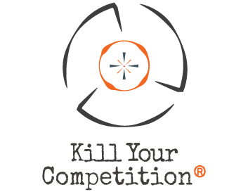Kill Your Competition