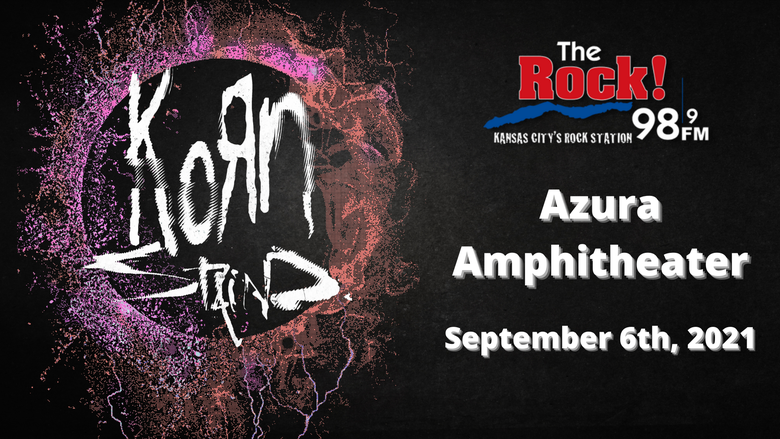 98.9 The Rock Presents: Korn & Staind