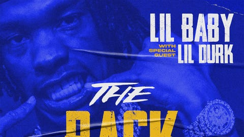 """Lil Baby with Special Guest  Lil Durk for """"The Back Outside Tour"""""""
