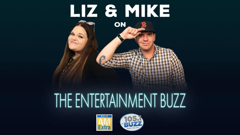 Liz & Mike The Entertainment Buzz