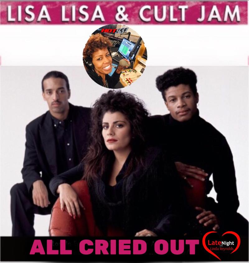Lisa Lisa & Cult Jam 1st #LateNightLove @LindaHot937