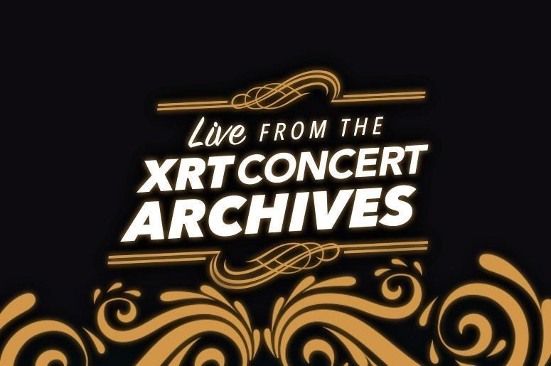 Live From The XRT Concert Archives