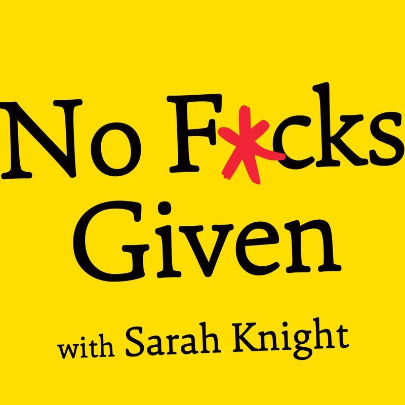 No F*cks Given