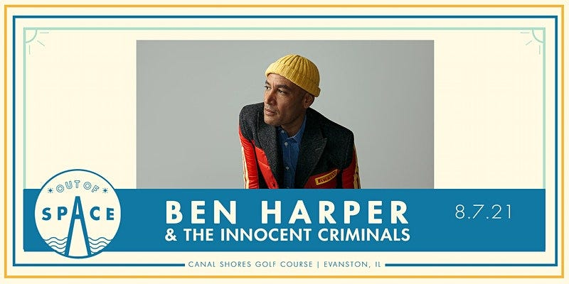 Ben Harper & The Innocent Criminals Out of Space Canal Shores