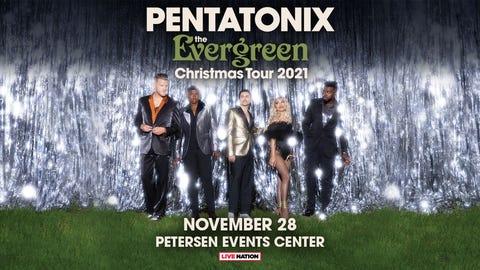 Pentatonix: The Evergreen Christmas Tour