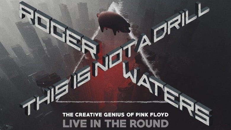 Roger Waters - This Is Not A Drill Tour - RESCHEDULED