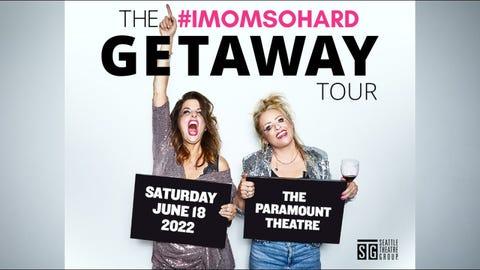 #IMOMSOHARD - The Getaway Tour