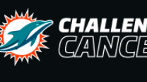 Miami Dolphins- Challenge Cancer. Save Lives.