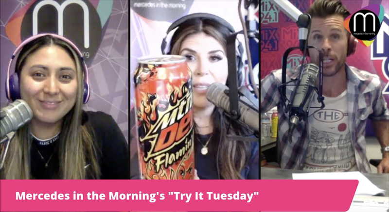 """Mercedes in the Morning's Try It Tuesday: The """"Flamin' Hot Mountain Dew"""" One"""