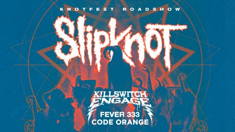 Knotfest Roadshow with Slipknot