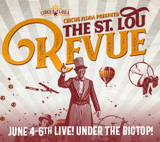 Circus Flora's St. Lou Revue
