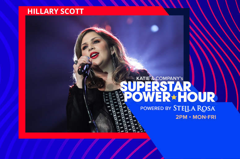 RADIO.COM Superstar Power Hour - Hillary Scott of Lady A