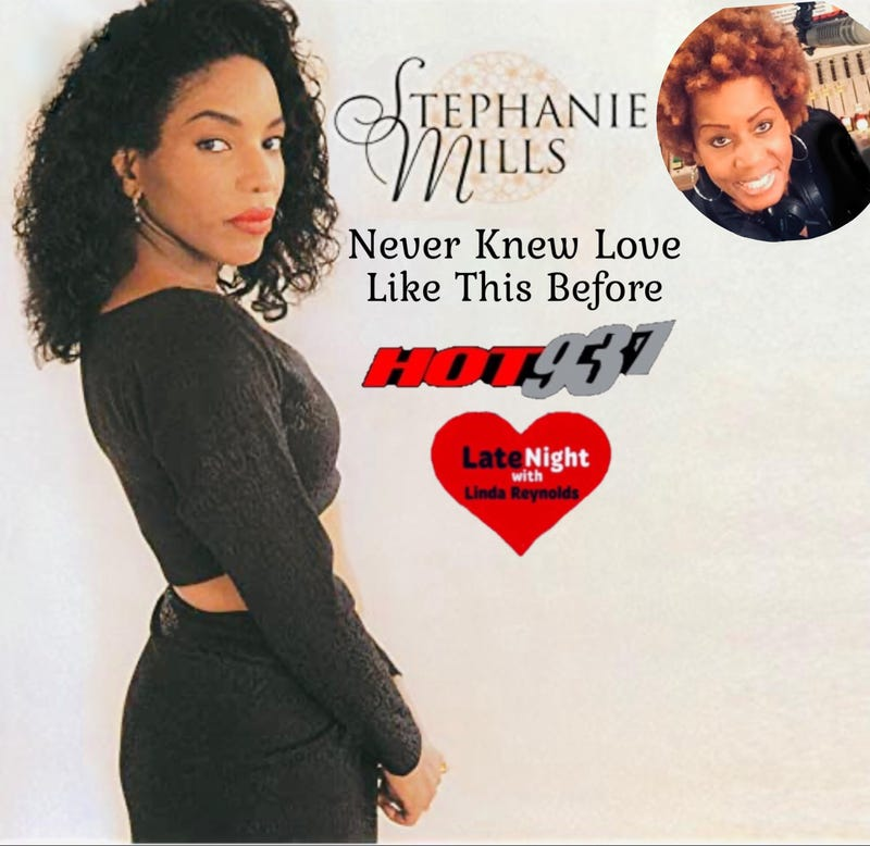 Stephanie Mills Never Knew Love Like This Before 1st #LateNightLove