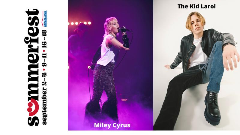 Summerfest September 2-4, 9-11, 16 - 18 - American Family Insurance - Miley Cyrus - The Kid Laroi