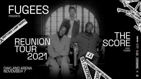 Fugees - Reunion Tour 2021
