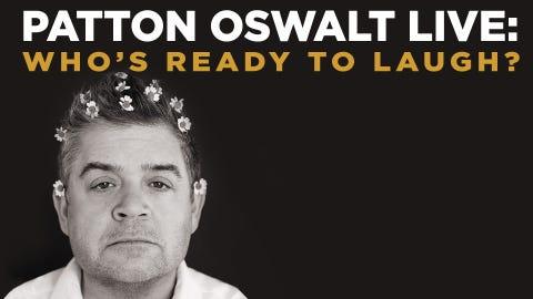 Patton Oswalt - Who's Ready to Laugh?