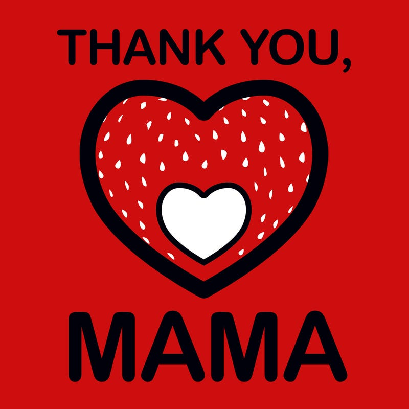 Thank You, Mama
