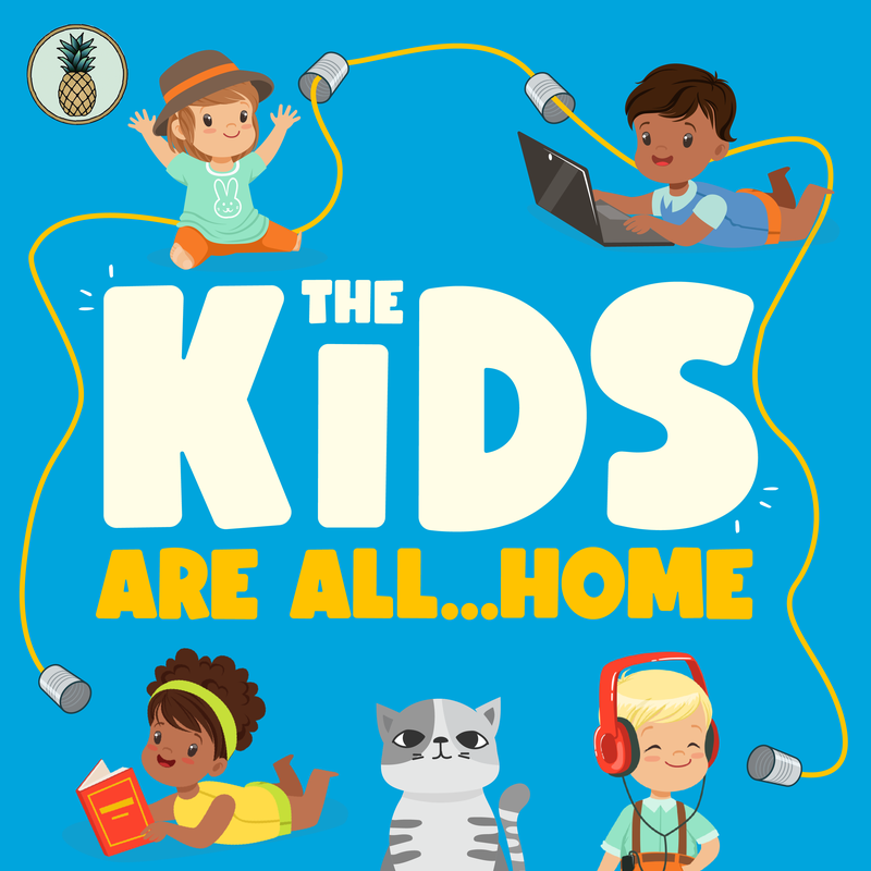 The Kids Are All... Home