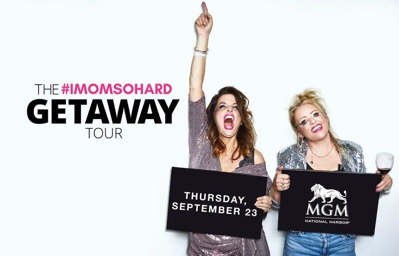 #IMOMSOHARD: The Getaway Tour