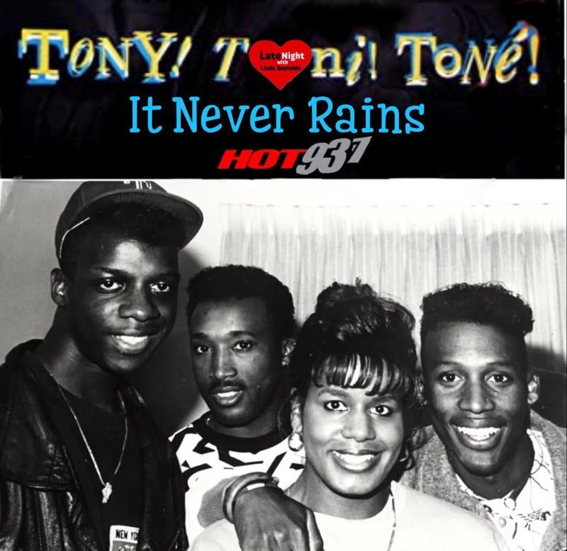 Tony Toni Tone It Never Rains 1st on Hot 93.7 Late Night Love