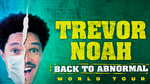 Trevor Noah: Back To Abnormal World Tour