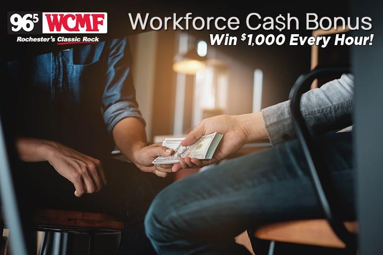 Workforce Cash Bonus