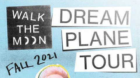 Walk The Moon - Dream Plane Tour
