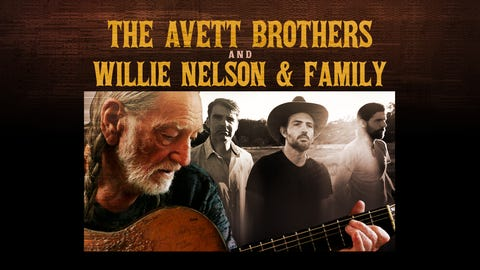 The Avett Brothers and Willie Nelson & Family