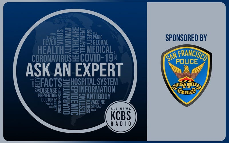 Every weekday at 9:20 a.m., KCBS Radio is answering your questions on all things coronavirus with an expert