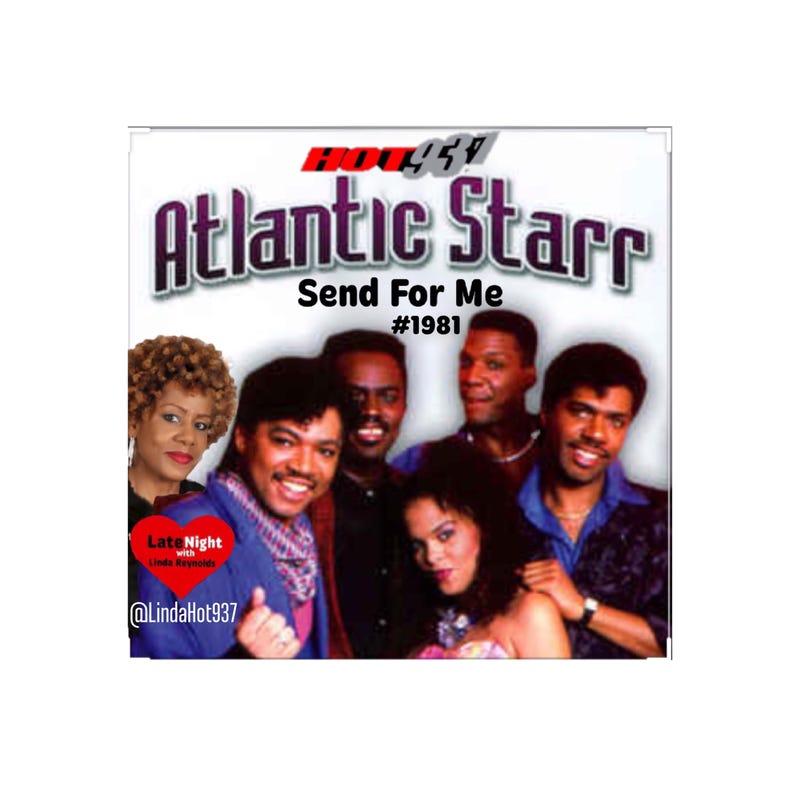 Atlantic Starr Send For Me 1st #LateNightLove