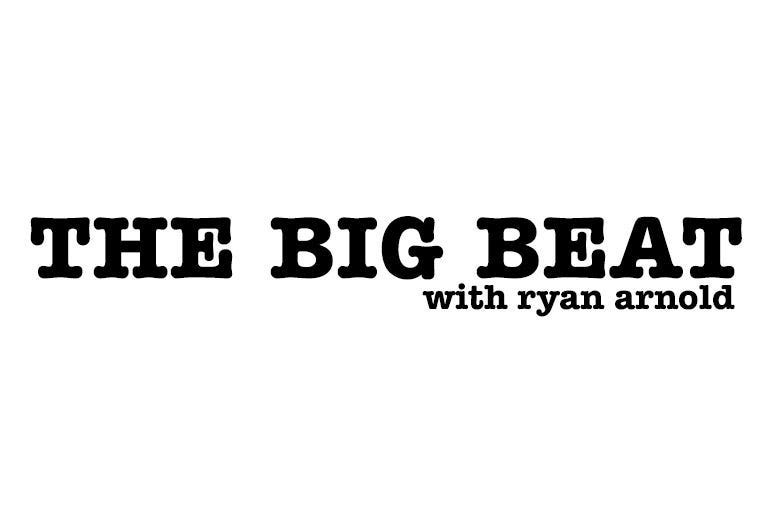 The Big Beat with Ryan Arnold