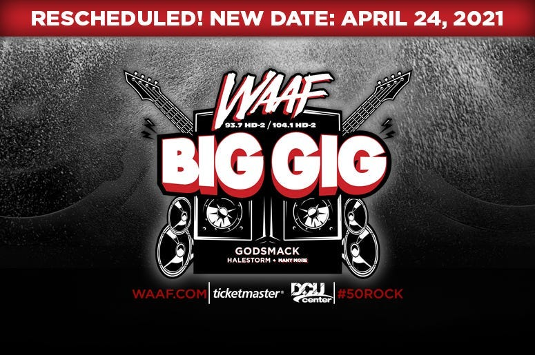 BIG GIG Rescheduled