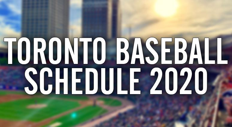 Toronto Baseball Schedule 2020