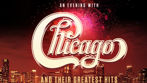 An Evening with Chicago and their Greatest Hits