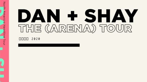 Dan + Shay The (Arena) Tour - NEW DATE