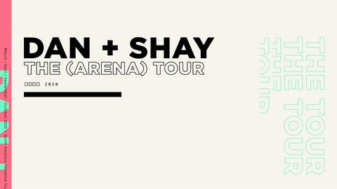 Dan + Shay - RESCHEDULED