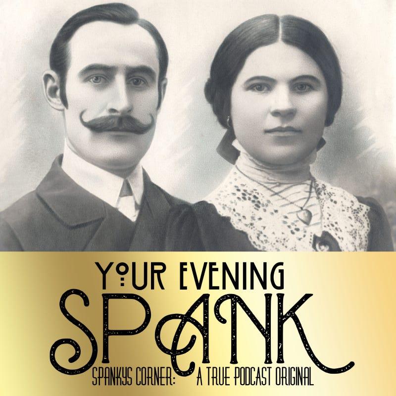 Your Evening Spank
