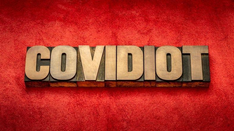 COVIDIOT sign