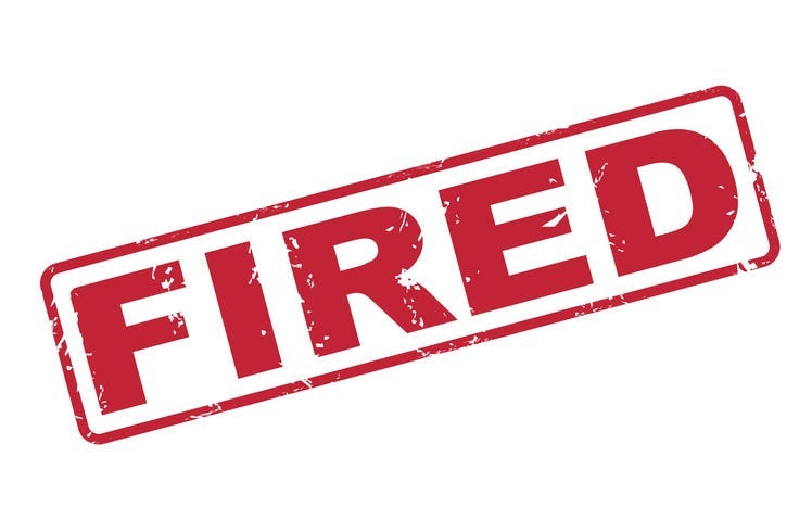 """Sign that says """"fired"""""""