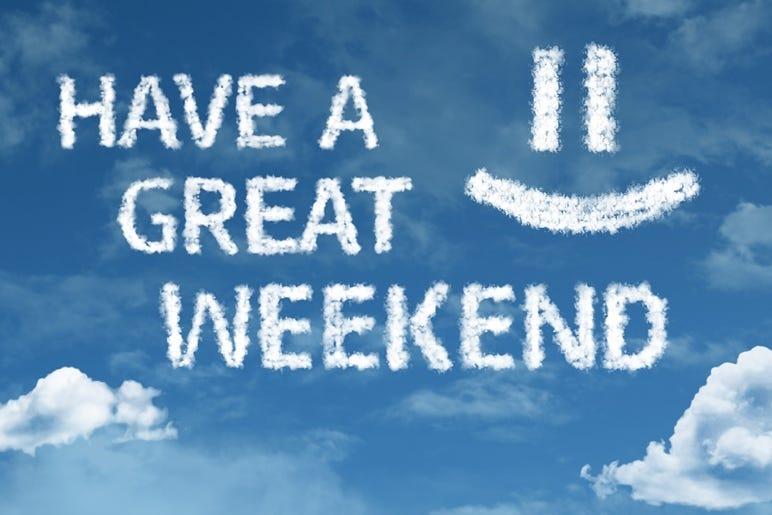 Have A Great Weekend - Have A Great Weekend Cloud