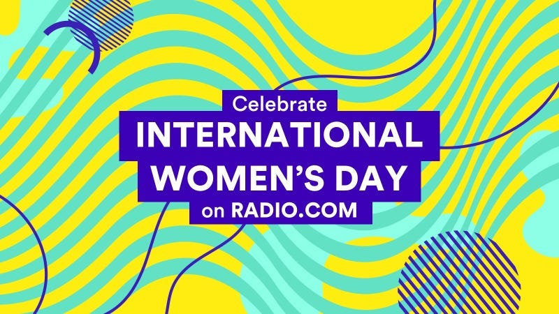 International Women's Day on RADIO.COM