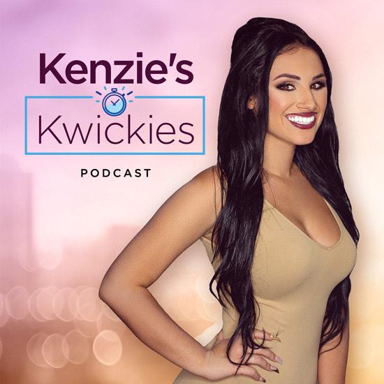 Kenzie Kwickie podcast