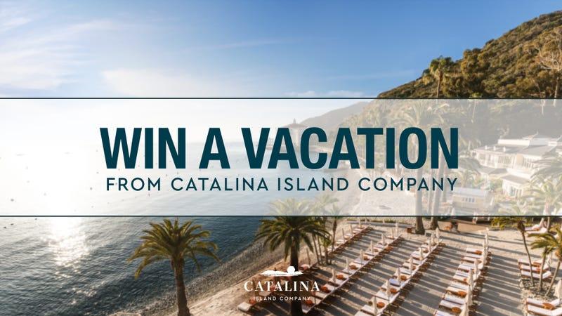 Win a trip to Catalina Island
