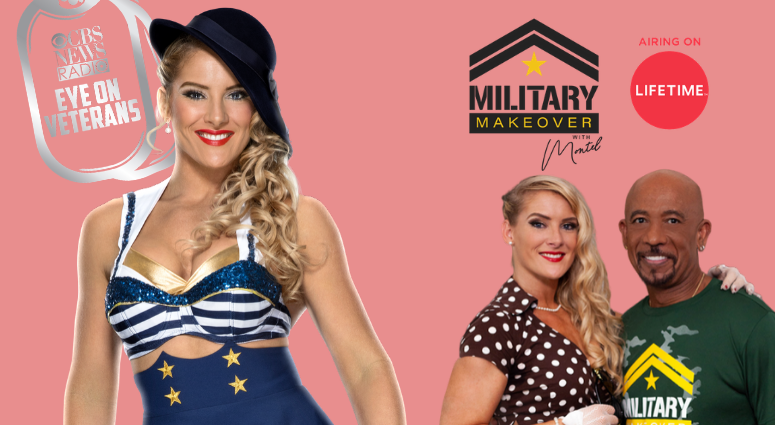 Marine veteran Lacey Evans is now a WWE wrestling superstar and appears on Military Makeover with Montel on Lifetime