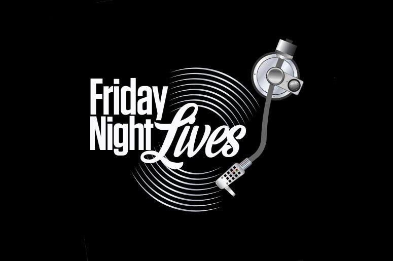 Friday Night Lives