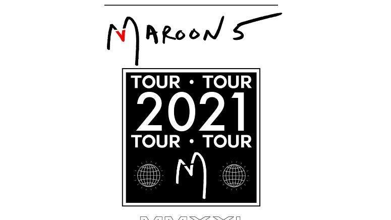 Maroon 5 - RESCHEDULED