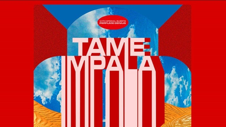 Tame Impala with special guest Perfume Genius - NEW DATE