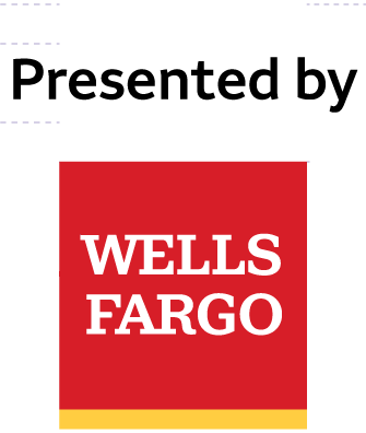 Presented by Wells Fargo