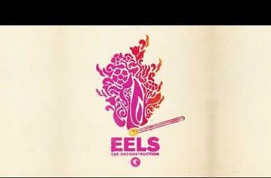 EELS - The Deconstruction (AUDIO)